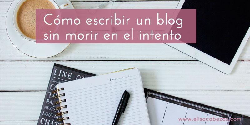 Consejos para adquirir el hábito de escribir en un blog