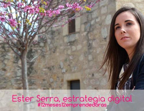 Ester Serra, estrategia digital