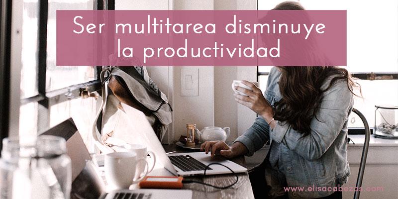 La multitarea disminuye la productividad